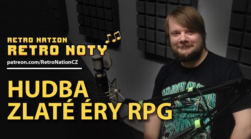 Retro noty 06: Hudba zlaté éry RPG