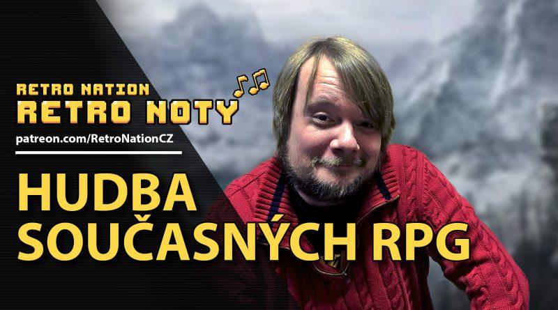 Retro noty 07: Hudba současných RPG
