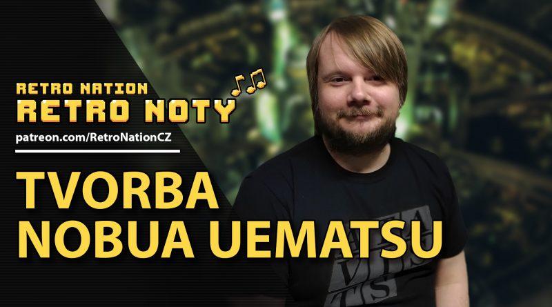 Retro noty 09: Tvorba Nobua Uematsu