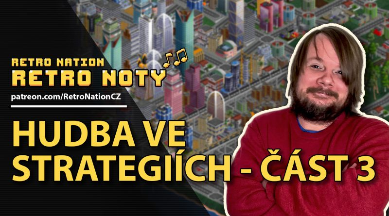 Retro noty 14: Hudba ve strategiích III.