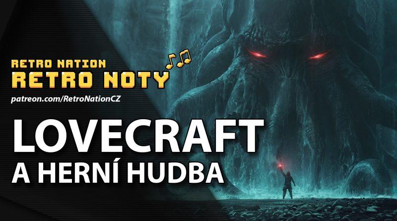 Retro noty 39: Lovecraft a herní hudba