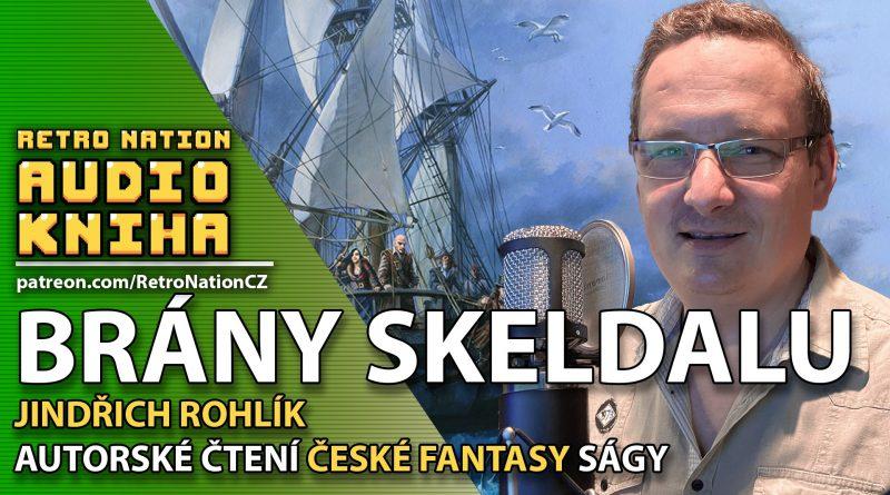 Audiokniha Brány Skeldalu – Legenda o Rovenu (aktualizováno: 4. 8. 2021)