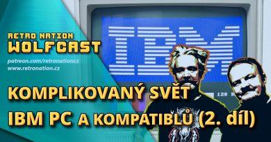 Wolfcast 45: Komplikovaný svět IBM PC a kompatibilů 2